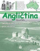 Angličtina pro 7. ročník základní školy - Metodická kniha pro učitele