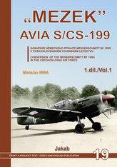 """""""MEZEK"""" Avia S/CS-199 - 1.díl"""