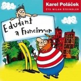 Edudant a Francimor - 2CD - Karel Poláček