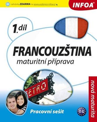 Francouzština 1 maturitní příprava - pracovní sešit