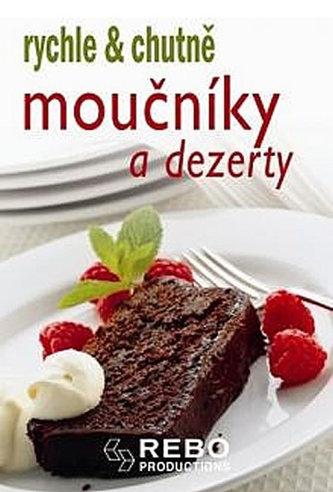 Moučníky a dezerty - rychle & chutně - 2. vydání