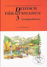 Deutsch für Gymnasien 3 - Grundlagenlehrbuch