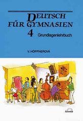 Deutsch für Gymnasien 4 - Grundlagenlehrbuch