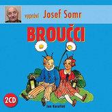Broučci - 2CD, vypráví Josef Somr