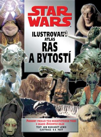 STAR WARS Ilustrovaný atlas ras a bytostí