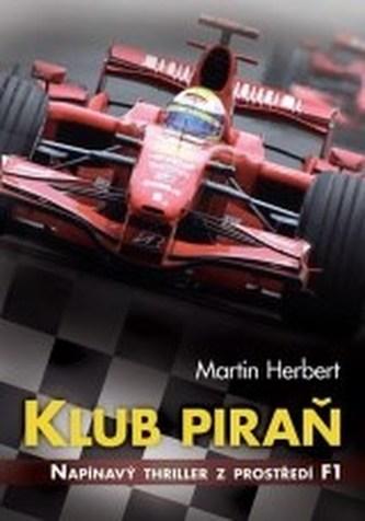 Klub piraň - Napínavý thriller z prostředí F1