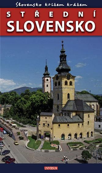 Slovensko křížem krážem - Střední Slovensko