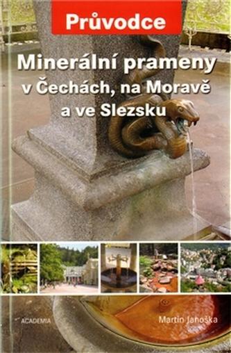 Minerální prameny Čechách, na Moravě a ve Slezsku