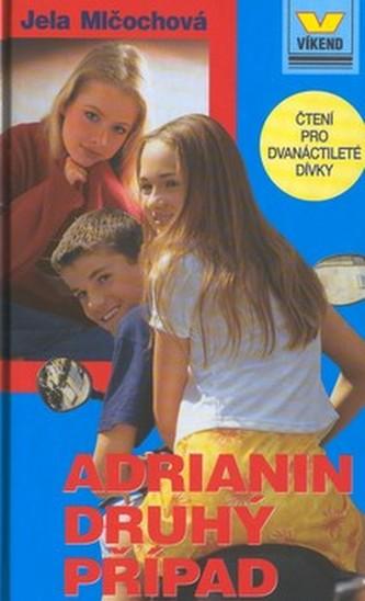 Adrianin druhý případ