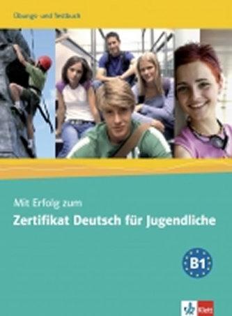 Mit Erfolg zum ZD. f. Jugend Uebungs- und Testb mit CD