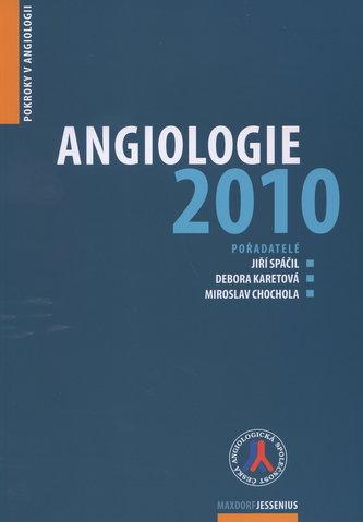 Angiologie 2010 - Pokroky v angiologii