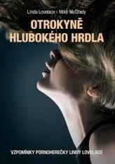 Otrokyně Hlubokého hrdla - Vzpomínky pornoherečky Lindy Lovelace