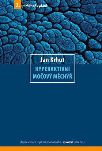 Hyperaktivní močový měchýř - 2. vydání