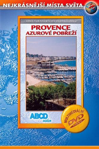 Provence - Azurovém pobřeží - Nejkrásnější místa světa - DVD