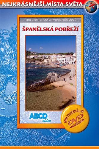 Španělská pobřeží - Nejkrásnější místa světa - DVD