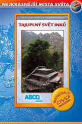 Tajuplný svět Inků - Nejkrásnější místa světa - DVD
