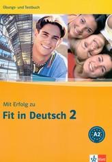Mit Erfolg zu Fit in Deutsch 2 - cvičebnice a soubor testů