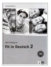 Mit Erfolg zu Fit in Deutsch 2 - Metodická příručka