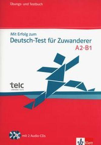 Mit Erfolg zum Deutsch-Test für Zuwk - cvičebnice se souborem testů + 2CD