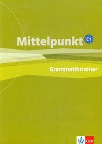 Mittelpunkt C1 - Cvičebnice gramatiky