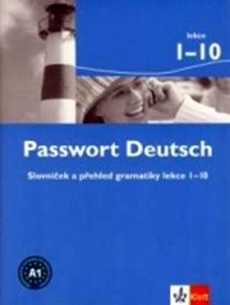 Passwort Deutsch 1-10 - Slovníček a přehled gramatiky