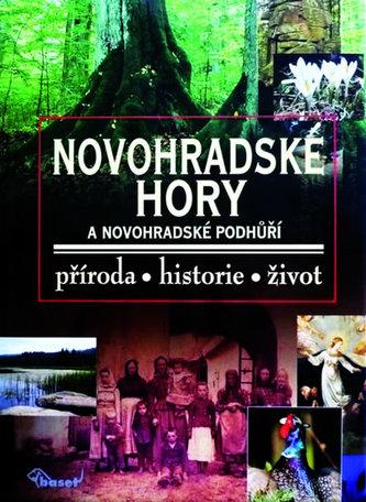 Novohradské hory - příroda, historie, život
