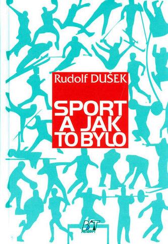 Sport a jak to bylo