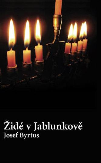 Židé v Jablunkově - Josef Byrtus