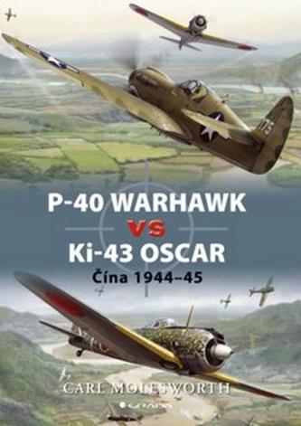 P–40 Warhawk vs Ki–43 Oscar Čína 1944–45