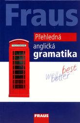 Fraus Přehledná anglická gramatika - 2. vydání