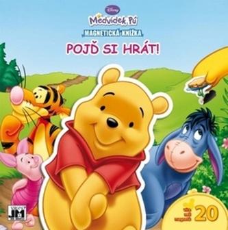 Medvídek Pú - Pojď si hrát! - Magnetická knížka