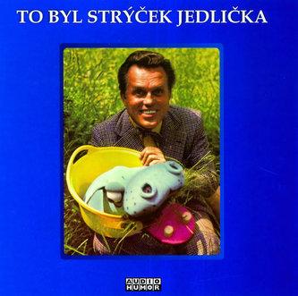 To byl Strýček Jedlička - CD