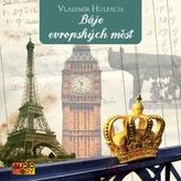 Báje evropských měst - 3CD