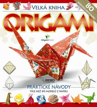 Origami - Velká kniha - 2. vydání