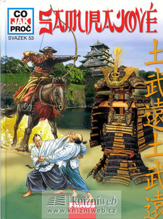 Samurajové - Co, Jak, Proč? - svazek 53
