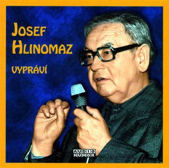 Josef Hlinomaz - Vypráví - CD