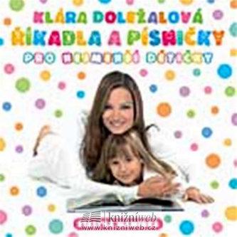 Říkadla a písničky pro nejmenší dětičky - CD - Klára Doležalová