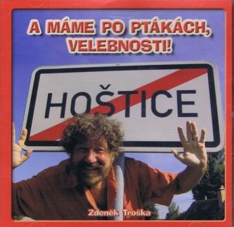 A máme po ptákách, velebnosti! - CD - Zdeněk Troška