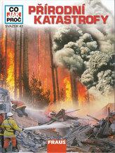 Přírodní katastrofy - Co, jak, proč? - svazek 43