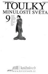 Toulky minulostí světa 9 - 2. vydání