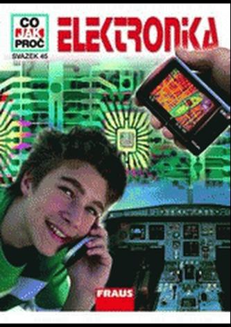 Elektronika - CO JAK PROČ 45 - Rainer Köthe