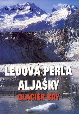 Ledová perla Aljašky