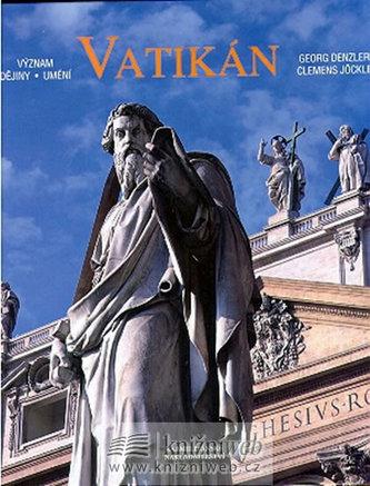 Vatikán - význam, dějiny, umění