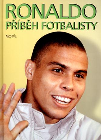 Ronaldo Příběh fotbalisty
