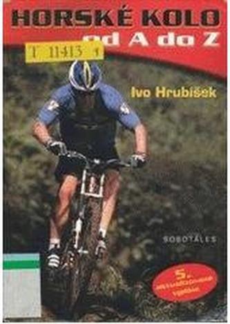 Horské kolo od A do Z - Ivo Hrubíšek