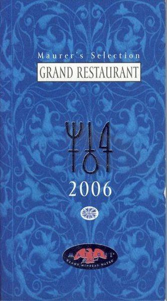 Maurerův výběr - Grand Restaurant 2006 - anglicky