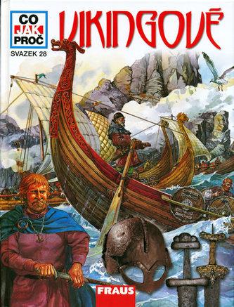 Vikingové - Co,Jak,Proč? - svazek 28