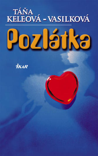 Pozlátka - Táňa Keleová-Vasilková
