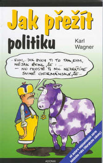 Jak přežít politiku