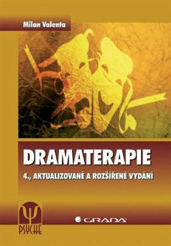 Dramaterapie - 4. vydání - Milan Valenta